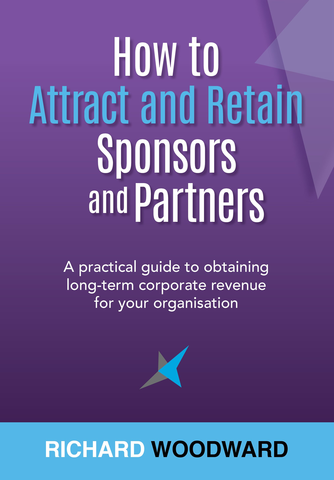 How to Attract and retain sponsors and partners | Richard Woodward